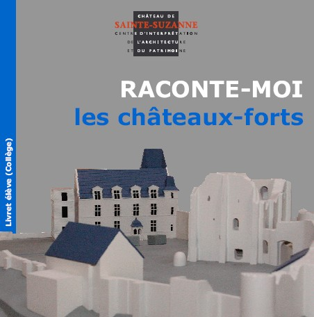 couv raconte moi chateaux forts college